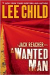 A Wanted Man (Jack Reacher Series #17) -