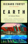 Earth: An Intimate History - Richard Fortey