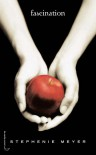 Fascination (Fascination, #1) - Stephenie Meyer