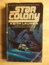 Star Colony - Keith Laumer