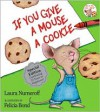 If You Give a Mouse a Cookie -
