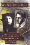 Song Of Love: The Letters of Rupert Brooke and Noel Olivier - Pippa Harris, Rupurt Brooke