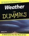 Weather For Dummies - John D. Cox