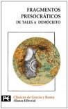 Fragmentos presocráticos. De Tales a Demócrito - Alberto Bernabé