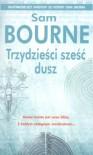 Trzydzieści sześć dusz - Sam Bourne