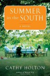 Summer in the South - Cathy Holton