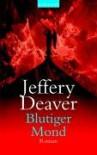 Blutiger Mond. - Jeffery Deaver