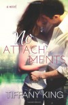 No Attachments - Tiffany King