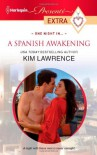 A Spanish Awakening - Kim Lawrence