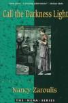 Call the Darkness Light (The Hera Series) - Nancy Zaroulis