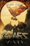 Gears of Fate (Forgotten Gods) (Volume 1) - Wilbert Stanton