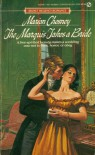 The Marquis Takes a Bride - Marion Chesney