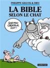 La Bible selon le Chat - Philippe Geluck