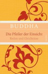 Die Pfeiler der Einsicht - Buddha