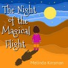 Children's Book: The Night of the Magical Flight: Exciting, Rhyming Bedtime Story / Picture Book for Beginner Readers (Ages 3-7) (Top of the Wardrobe Gang Picture Books 2) - Melinda Kinsman, Melinda Kinsman