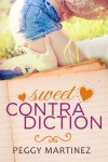 Sweet Contradiction - Peggy Martinez
