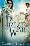 Prize of War - Carole Towriss
