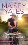 Hometown Heartbreaker - Maisey Yates