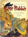 The Classic Tales of Brer Rabbit - Joel Chandler Harris