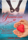 Tienimi Con Te (After The Season Trilogy Vol. 1) - Melissa Spadoni, Muse Grafica