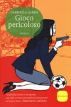 Gioco pericoloso: La quarta indagine del commissario Lolita Lobosco (Il commissario Lolita Lobosco) (Italian Edition) - Gabriella Genisi