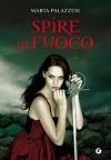 Spire di fuoco (La Casa dei Demoni Vol. 3) (Italian Edition) - Marta Palazzesi