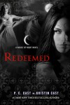 Redeemed: A House of Night Novel (House of Night Novels) - P.C. Cast, Kristin Cast
