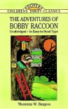 The Adventures of Bobby Raccoon - Thornton W. Burgess, Children's Dover Thrift