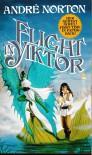 Flight In Yiktor - Andre Norton
