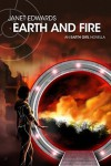 Earth and Fire: An Earth Girl Novella - Janet  Edwards