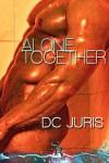 Alone Together - DC Juris
