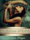 The Sorrow of Kalisk - McKellon Meyer