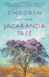 Children of the Jacaranda Tree - Sahar Delijani
