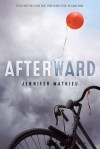 Afterward - Jennifer Mathieu
