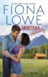 Montana Actually - Fiona Lowe
