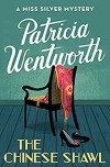 The Chinese Shawl - Patricia Wentworth