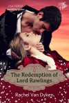The Redemption of Lord Rawlings - Rachel Van Dyken
