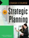 Crash Course in Strategic Planning - Dan Fuller