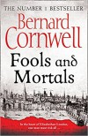 Fools and Mortals - Bernard Cornwell