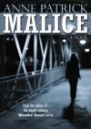 Malice - Anne Patrick