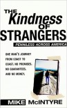 The Kindness of Strangers - Mike  McIntyre