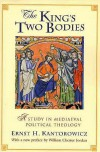The King's Two Bodies: A Study in Mediaeval Political Theology - Ernst H. Kantorowicz, William Chester Jordan