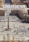 The Congregation: A Journey Into Spiritual-Tech Punknology - Brian Logan