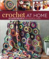 Crochet At Home: 25 Clever Projects for Colorful Living - Brett Bara, Bara Brett