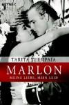 Marlon Brando - meine Liebe, mein Leid - Tarita Teriipaia