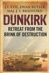 Dunkirk - Lieutenant Colonel Ewan Butler, Major J. S. Bradford