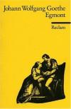 Egmont - Johann W von Goethe