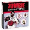 Zombie Cross-Stitch - Kristy Kizzee, Erika Kern