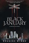 Black January: A Spectra Files Novel - Douglas Wynne