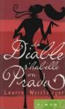 Le diable s'habille en Prada - Lauren; Barbaste,  Christine Weisberger